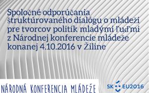 spolocne-odporucania-strukturovaneho-dialogu-o-mladezi-pre-tvorcov-politik-mladymi-ludmi-z-narodnej-konferenciam-mladeze-konanej-10-4-2016-v-ziline